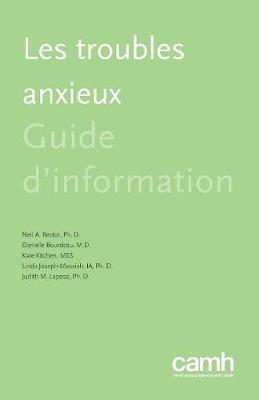 Les Troubles Anxieux: Guide d'Information (Paperback)