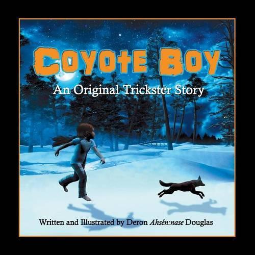 Coyote Boy: An Original Trickster Story (Paperback)