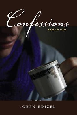 Confessions: A Book of Tales (Paperback)