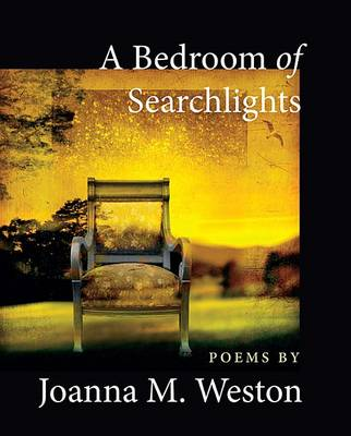 A Bedroom of Searchlights (Paperback)
