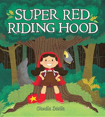 Super Red Riding Hood (Hardback)