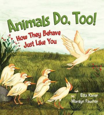 Animals Do, Too! (Hardback)