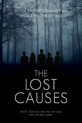 The Lost Causes (Hardback)