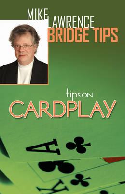 Tips on Card Play - Mike Lawrence Bridge Tips 3 (Paperback)
