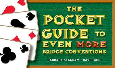The Pocket Guide to Even More Bridge Conventions - Pocket Guides (Paperback)