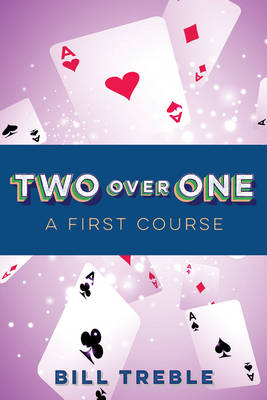 Two Over One: A First Course (Paperback)