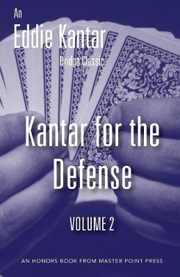Kantar for the Defense Volume 2 (Paperback)