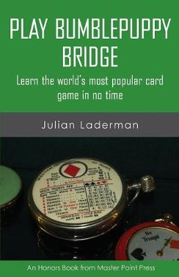 Play Bumblepuppy Bridge: Learn the World's Most Popular Game in No Time (Paperback)