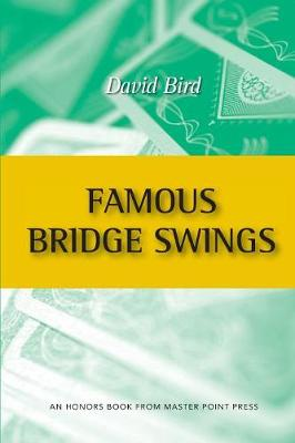 Famous Bridge Swings: An Honors Book from Master Point Press (Paperback)
