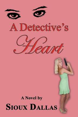 A Detective's Heart (Paperback)