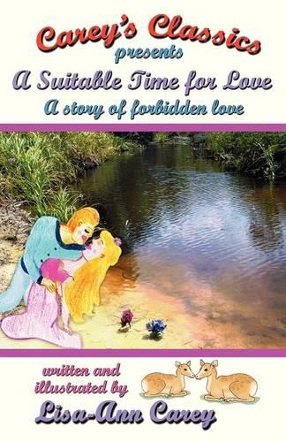 A Suitable Time for Love: A Naughty, Fun-Loving and Secretive Schoolgirl Romance That Deserves a Paddlin'! (Paperback)