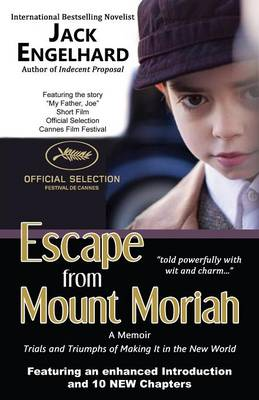 Escape from Mount Moriah: Trials and Triumphs of Making It in the New World (Paperback)