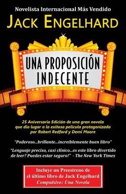 Una Proposicion Indecente (Paperback)