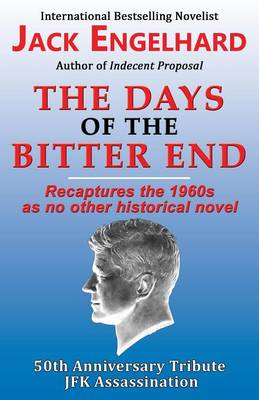 The Days of the Bitter End (Paperback)