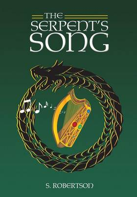 The Serpent's Song - Celtic Serpent 2 (Paperback)