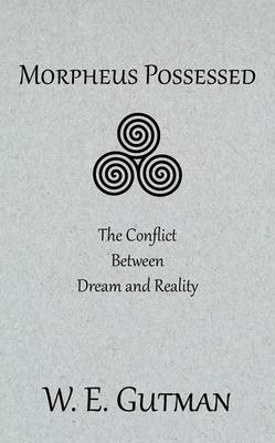 Morpheus Possessed: The Conflict Between Dream and Reality (Paperback)