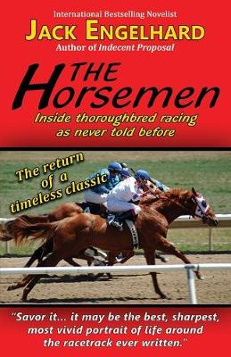 The Horsemen: Inside Thoroughbred Racing as Never Told Before (Paperback)
