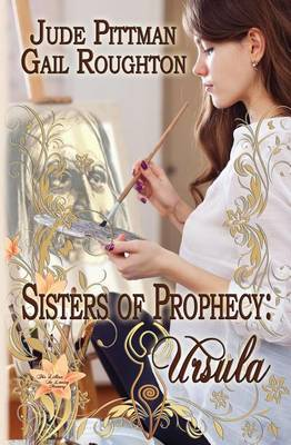 Sisters of Prophecy, Ursula (Paperback)