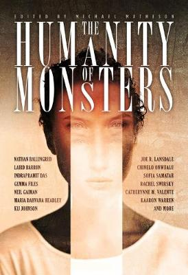 The Humanity of Monsters (Paperback)