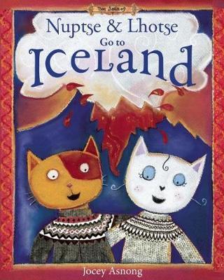 Nuptse and Lhotse Go to Iceland (Hardback)