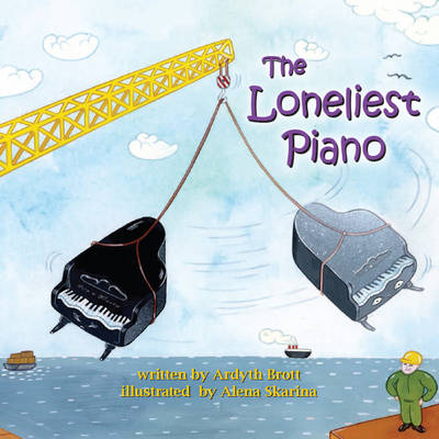 The Loneliest Piano (Paperback)