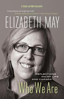 Who We Are: Reflections on My Life and Canada (Hardback)