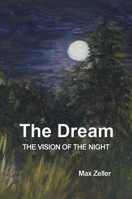 The Dream: The Vision of the Night (Paperback)
