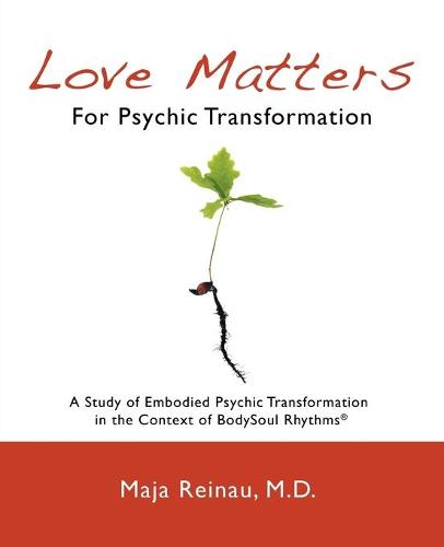 Love Matters for Psychic Transformation (Paperback)