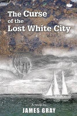 The Curse of the Lost White City (Paperback)