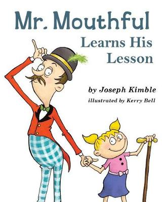 Mr. Mouthful Learns His Lesson (Paperback)
