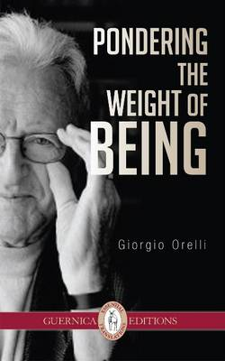 Pondering the Weight of Being (Paperback)