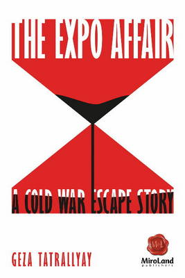 Expo Affair: A Cold War Escape Story (Paperback)