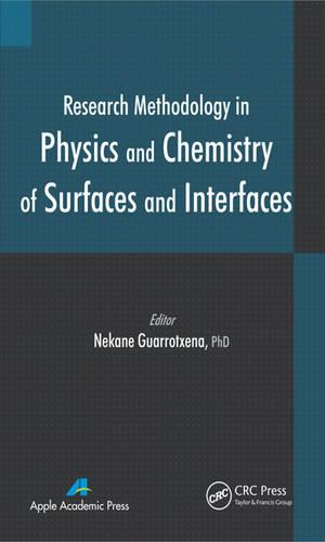 Research Methodology in Physics and Chemistry of Surfaces and Interfaces  (Hardback)