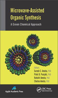 Microwave-Assisted Organic Synthesis: A Green Chemical Approach (Hardback)