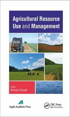 Agricultural Resource Use and Management (Hardback)