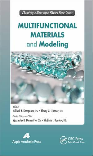 Multifunctional Materials and Modeling - Innovations in Chemical Physics and Mesoscopy (Hardback)