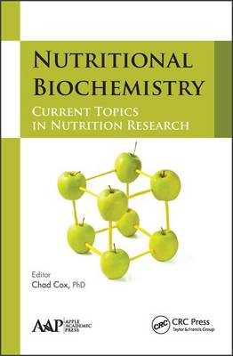 Nutritional Biochemistry: Current Topics in Nutrition Research (Hardback)