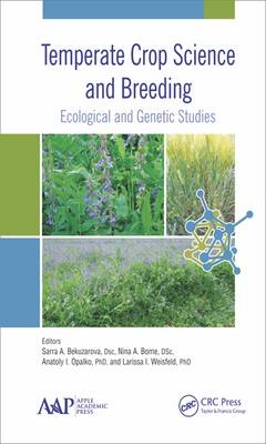 Temperate Crop Science and Breeding: Ecological and Genetic Studies (Hardback)