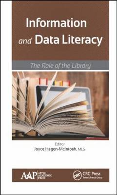 Information and Data Literacy: The Role of the Library (Hardback)