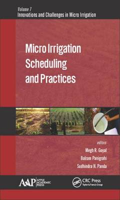 Micro Irrigation Scheduling and Practices - Innovations and Challenges in Micro Irrigation (Hardback)