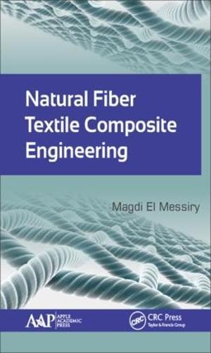 Natural Fiber Textile Composite Engineering (Hardback)