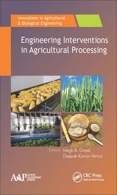Engineering Interventions in Agricultural Processing - Innovations in Agricultural & Biological Engineering (Hardback)