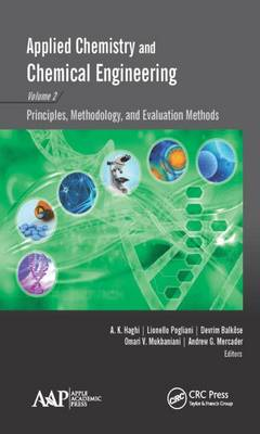 Applied Chemistry and Chemical Engineering, Volume 2: Principles, Methodology, and Evaluation Methods (Hardback)