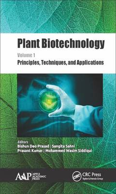 Plant Biotechnology, Volume 1: Principles, Techniques, and Applications (Hardback)