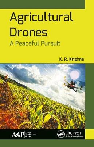 Agricultural Drones: A Peaceful Pursuit (Hardback)