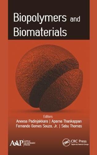Biopolymers and Biomaterials (Hardback)