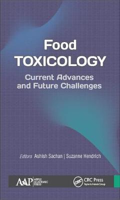 Food Toxicology: Current Advances and Future Challenges (Hardback)