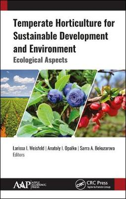 Temperate Horticulture for Sustainable Development and Environment: Ecological Aspects (Hardback)