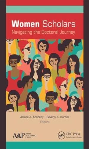 Women Scholars: Navigating the Doctoral Journey (Hardback)