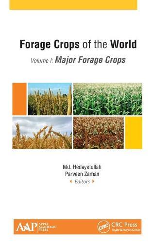 Forage Crops of the World, Volume I: Major Forage Crops (Hardback)